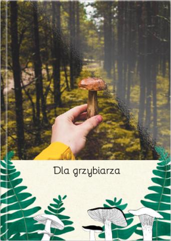 Fotoksiążka Dla grzybiarza