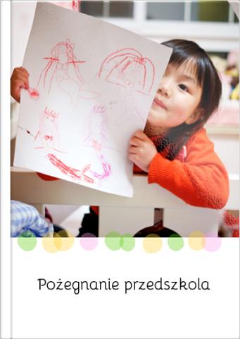 Fotoksiążka Pożegnanie przedszkola