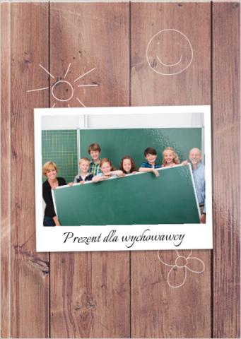 Fotoksiążka Prezent dla wychowawcy